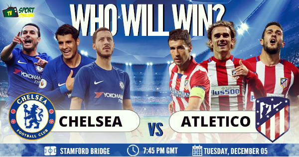 Chelsea vs Atlético Madrid