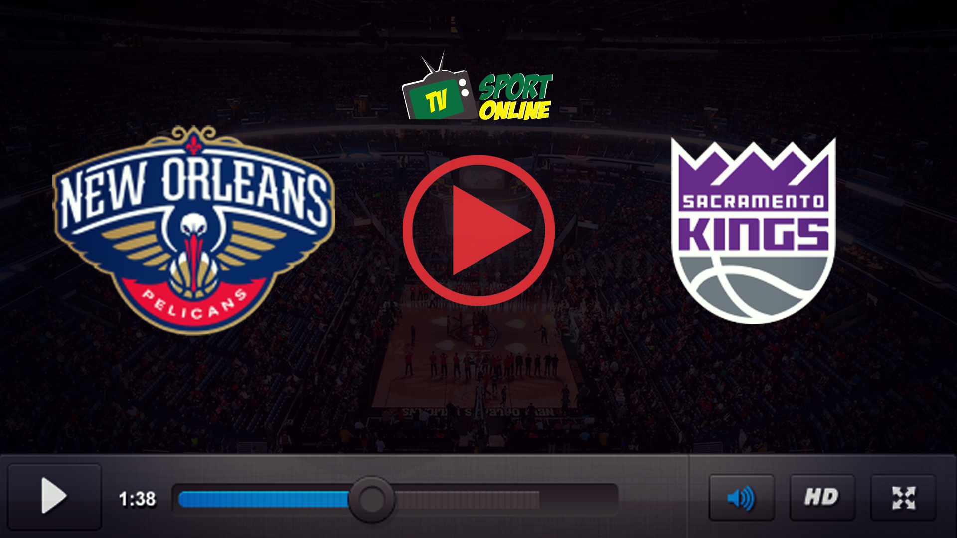 Watch Live Stream New Orleans Pelicans – Sacramento Kings