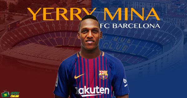 BARCELONA ANNOUNCE €11.8M YERRY MINA SIGNING