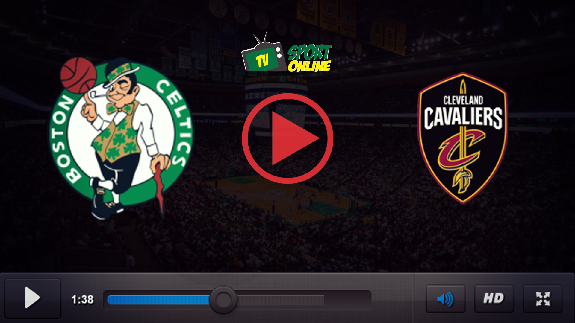Watch Live Stream Boston Celtics – Cleveland Cavaliers