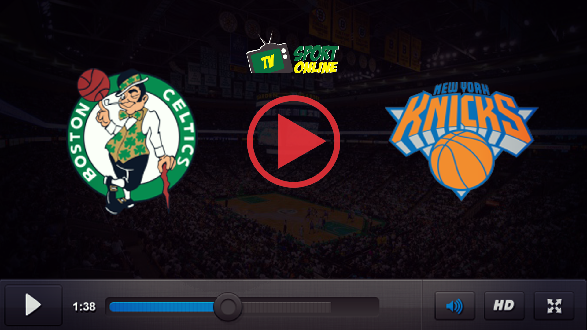 Watch Live Stream Boston Celtics – New York Knicks