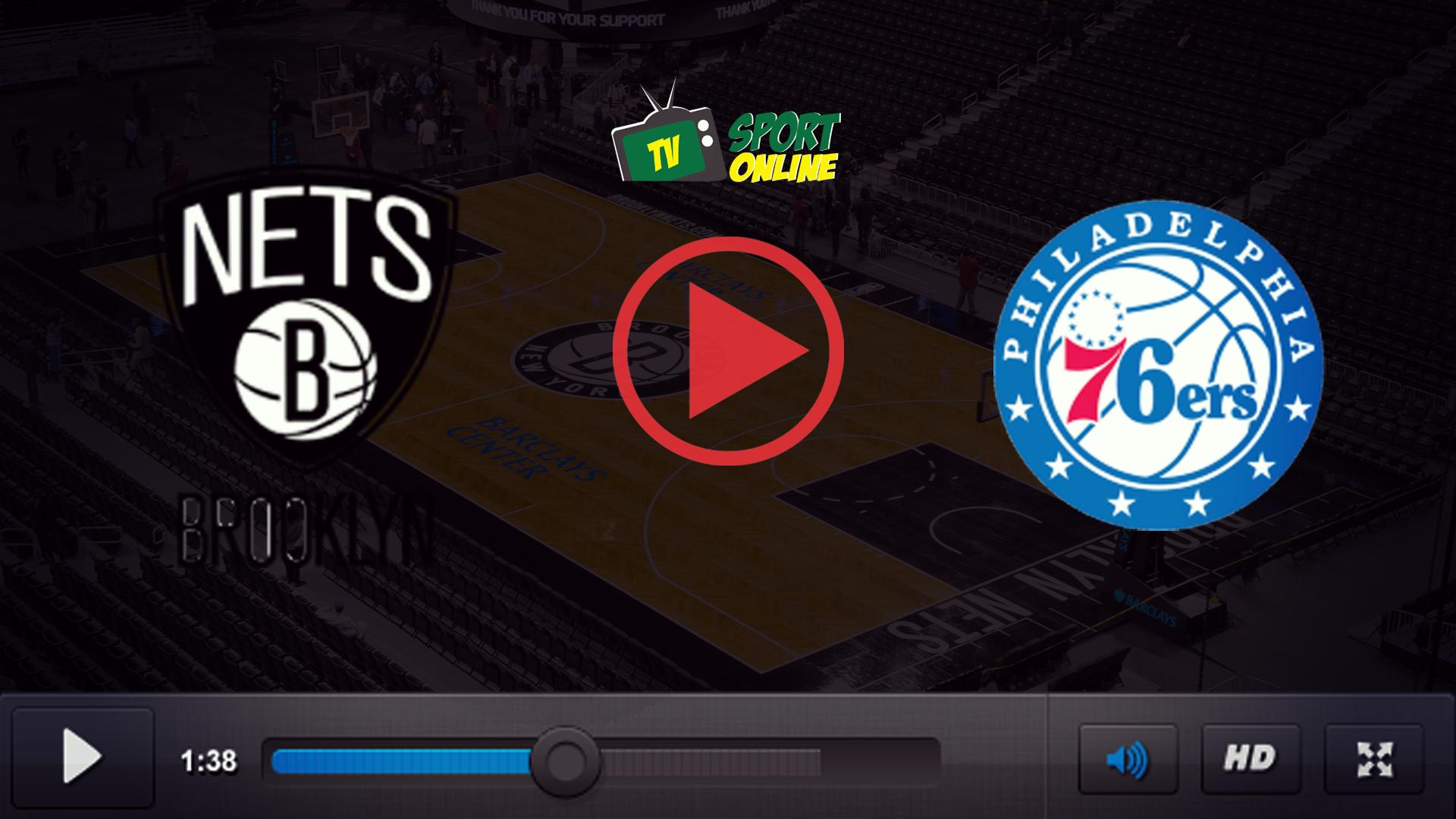 Watch Live Stream Brooklyn Nets – Philadelphia 76ers