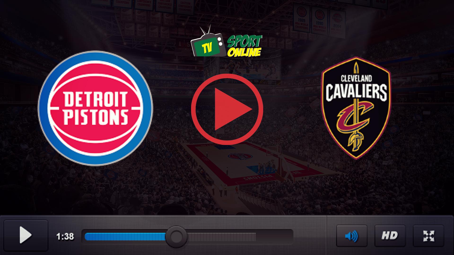 Watch Live Stream Detroit Pistons – Cleveland Cavaliers