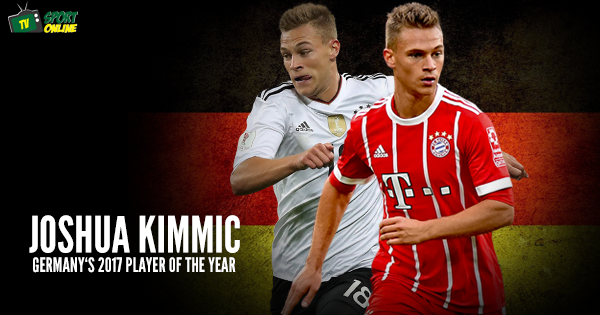 Joshua Kimmich named Germany's 2017 Player of the Year