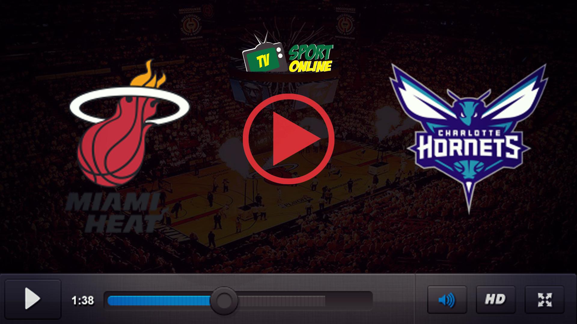 Watch Live Stream Miami Heat – Charlotte Hornets