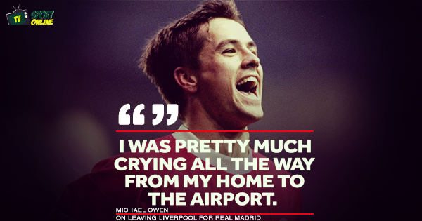 Michael Owen reveals he cried all the way to the airport when he left Liverpool for Real Madrid