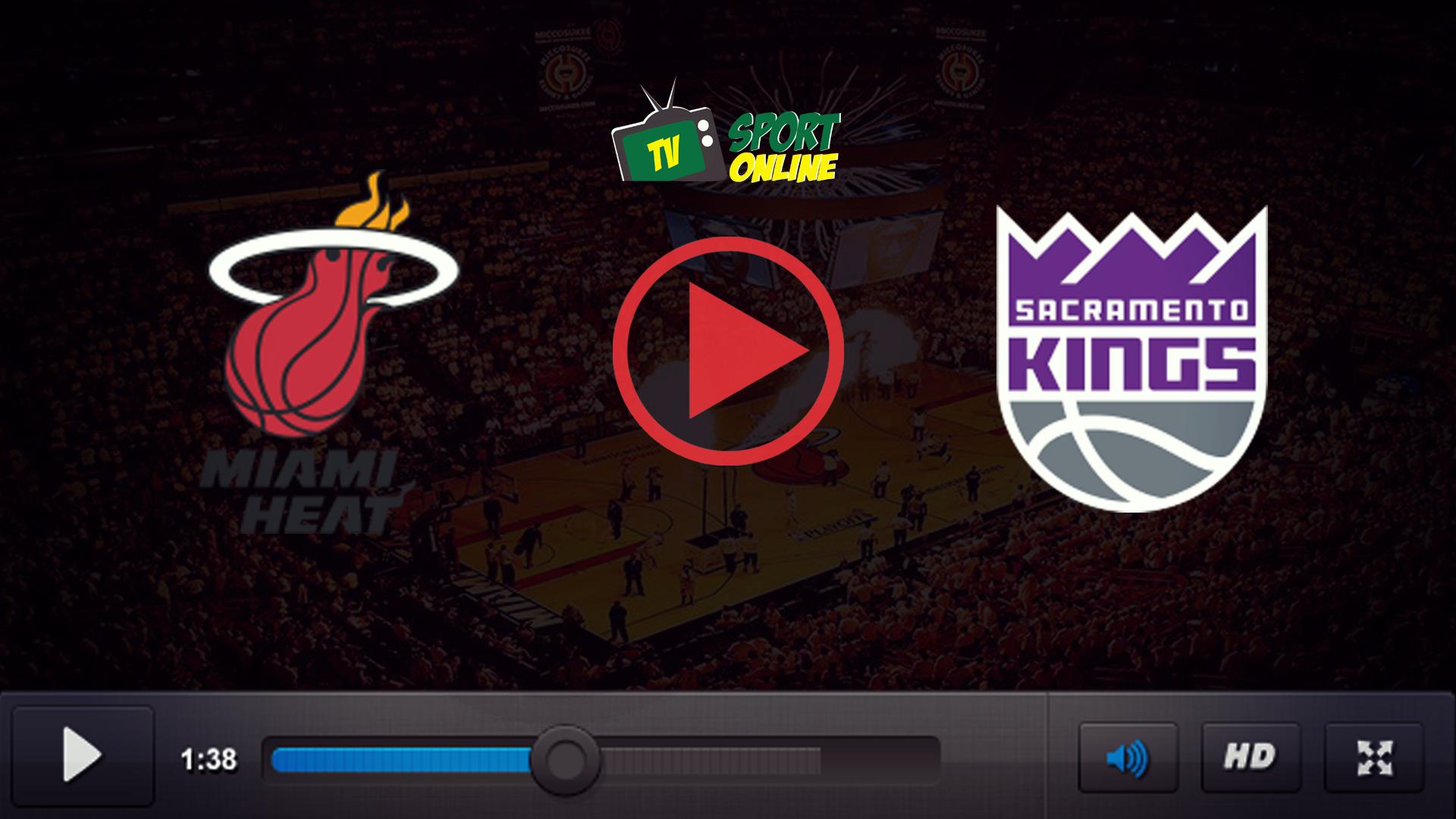 Watch Live Stream Miami Heat – Sacramento Kings