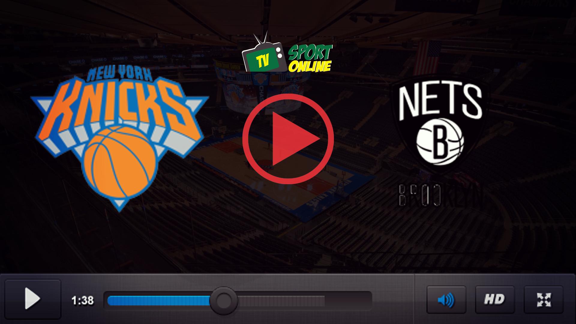 Watch Live Stream New York Knicks – Brooklyn Nets
