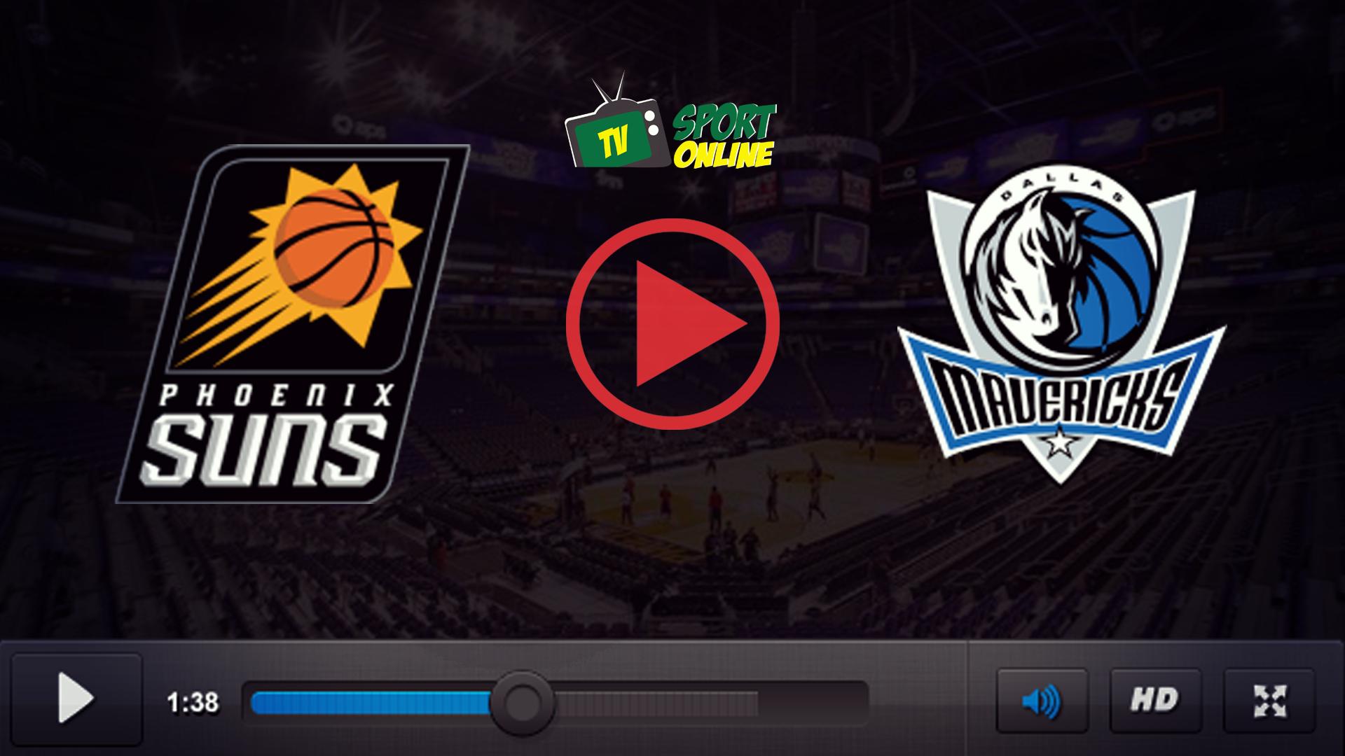 Watch Live Stream Phoenix Suns – Dallas Mavericks