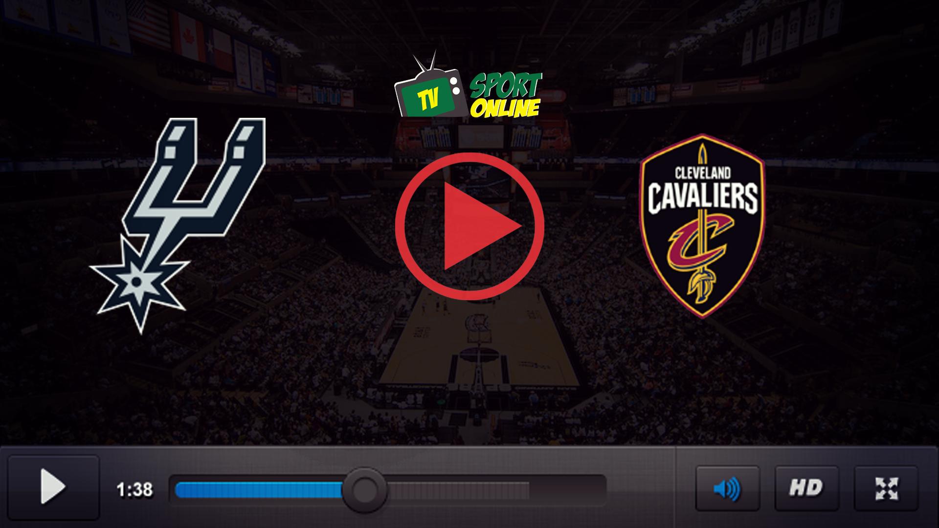 Watch Live Stream San Antonio Spurs – Cleveland Cavaliers