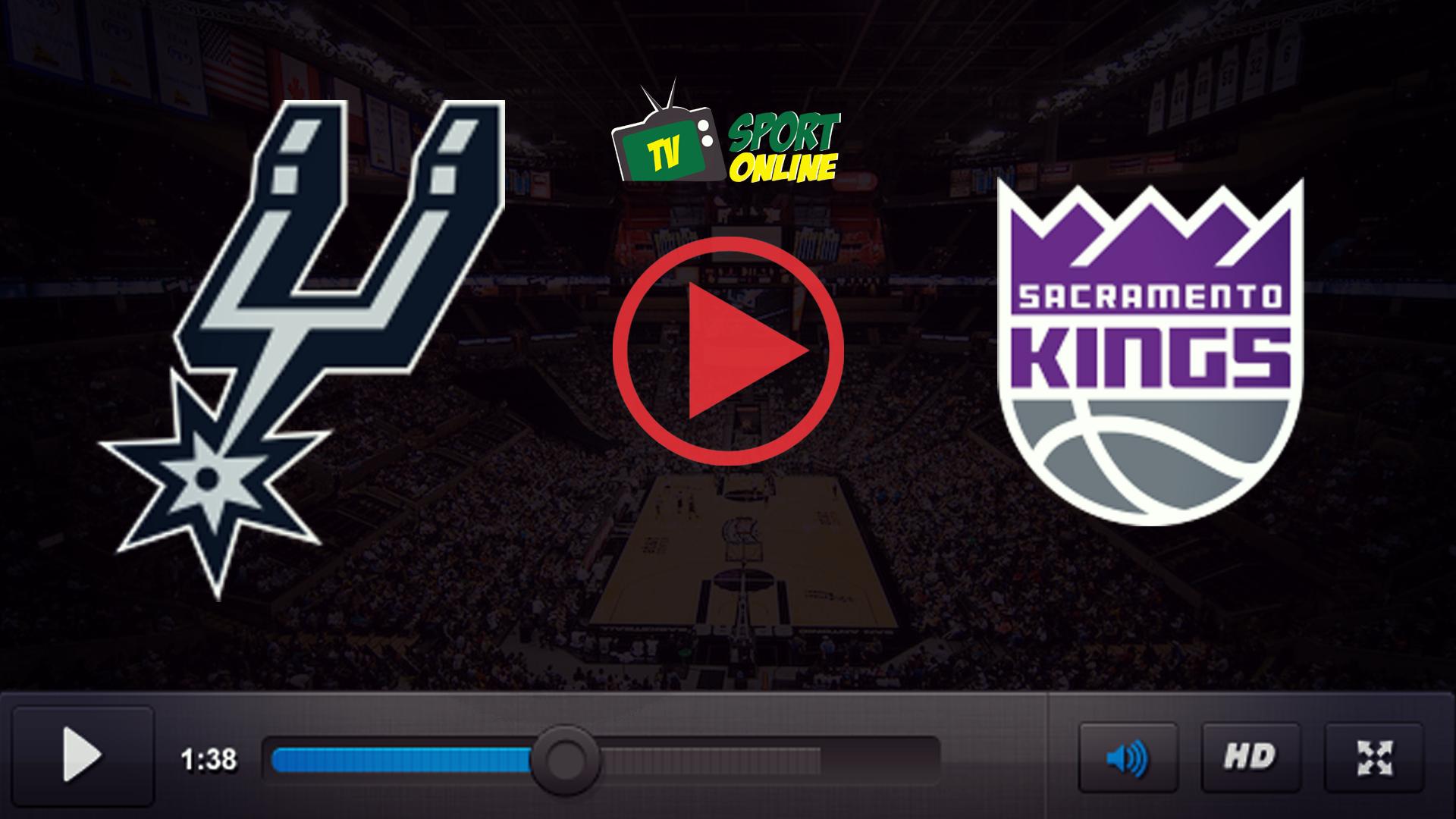 Watch Live Stream San Antonio Spurs – Sacramento Kings