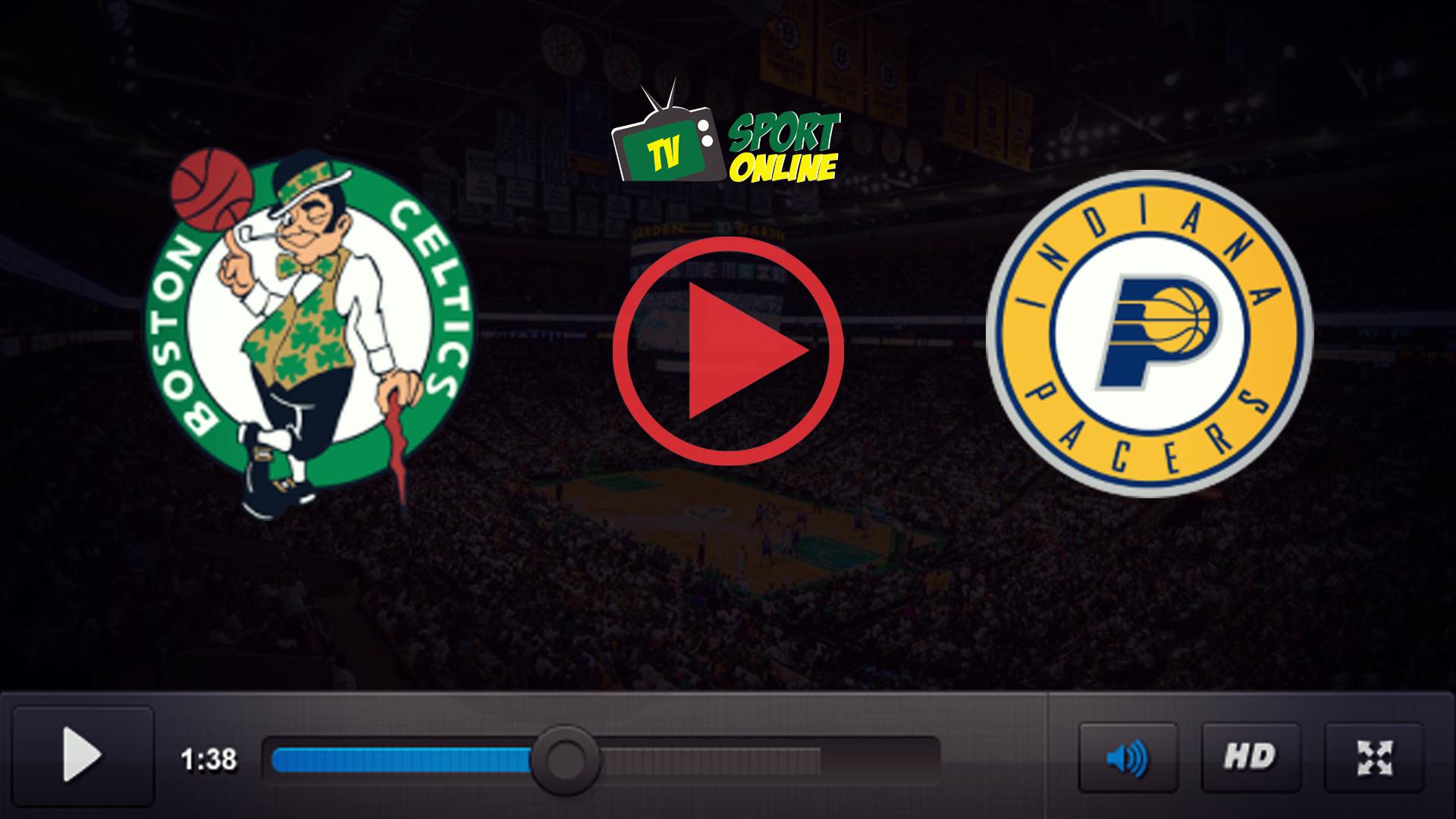 Watch Live Stream Boston Celtics – Indiana Pacers