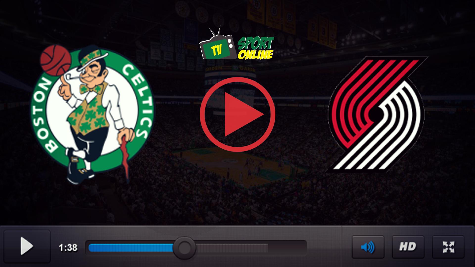 Watch Live Stream Boston Celtics – Portland Trail Blazers