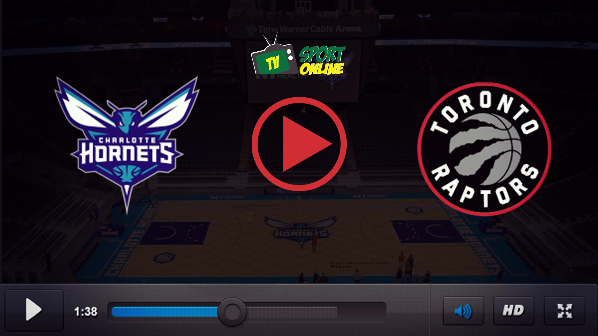 Watch Live Stream Charlotte Hornets – Toronto Raptors