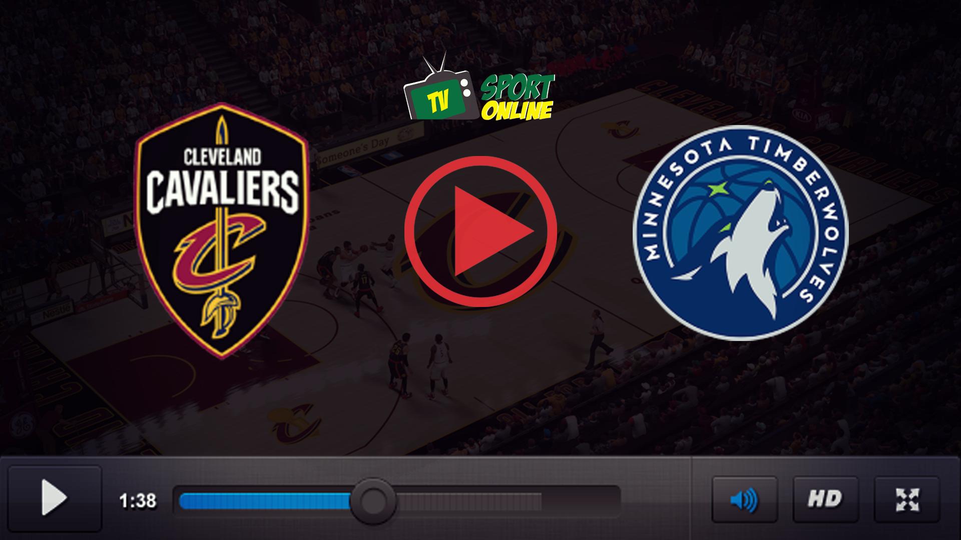 Watch Live Stream Cleveland Cavaliers – Minnesota Timberwolves