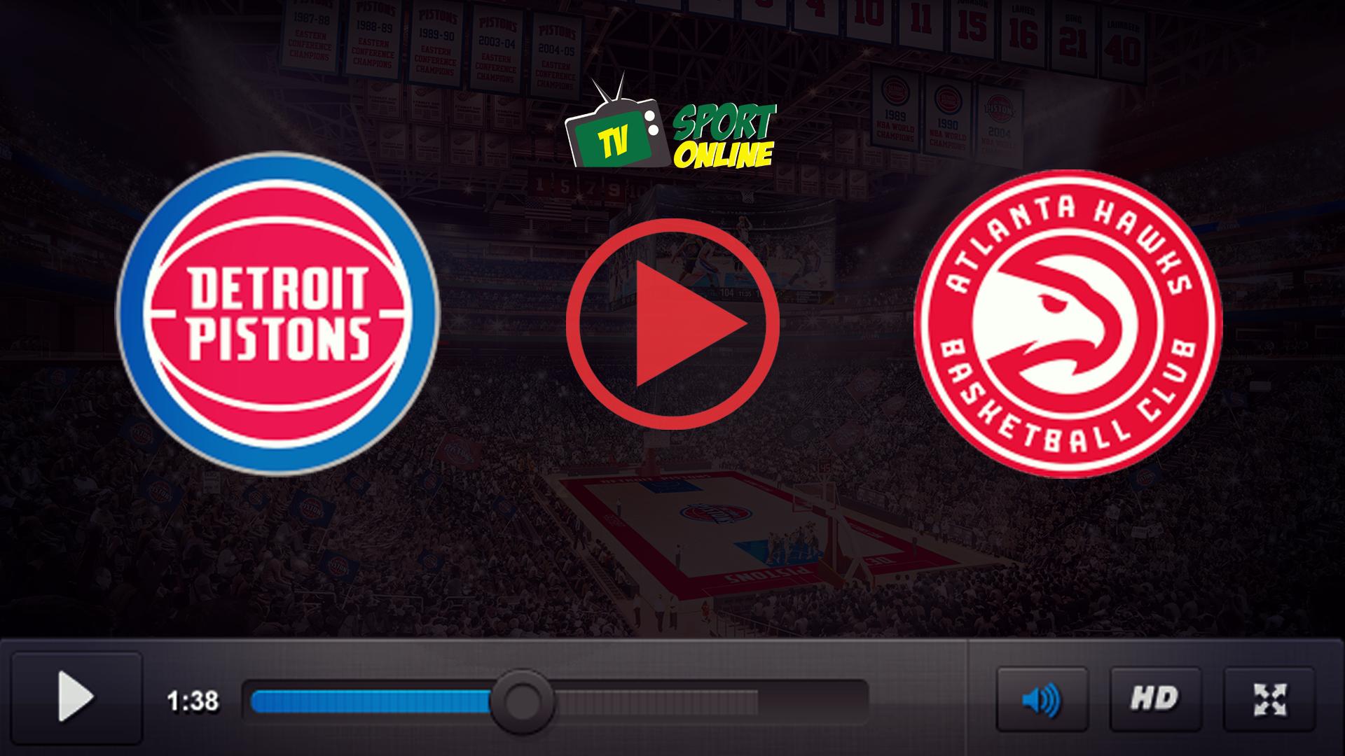 Watch Live Stream Detroit Pistons – Atlanta Hawks