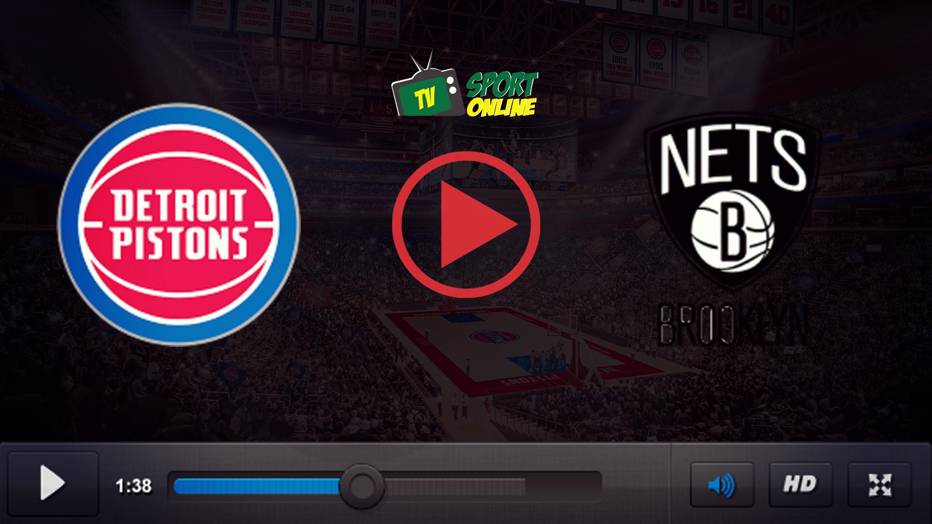 Watch Live Stream Detroit Pistons – Brooklyn Nets