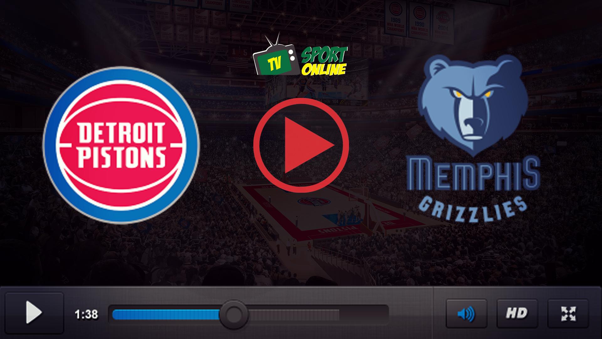 Watch Live Stream Detroit Pistons – Memphis Grizzlies