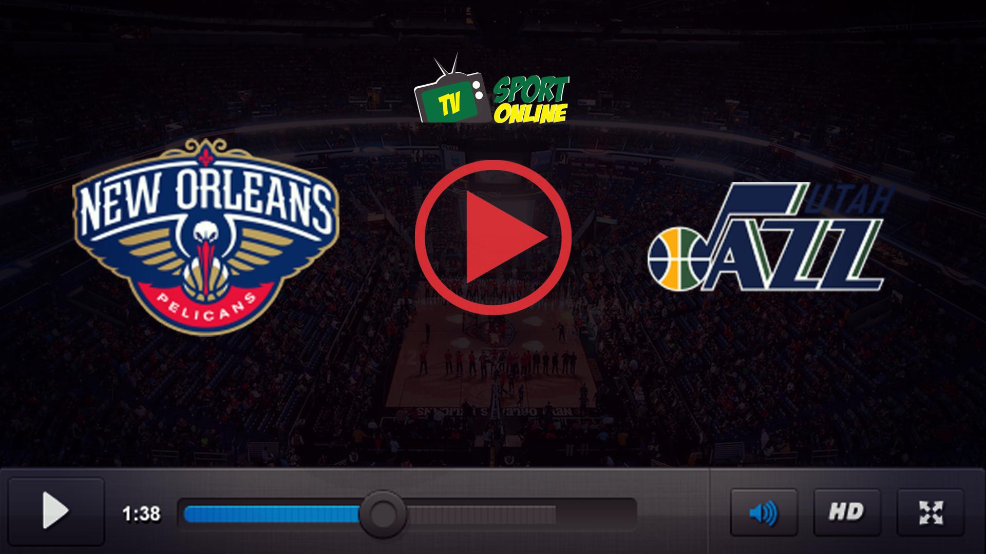 Watch Live Stream New Orleans Pelicans – Utah Jazz