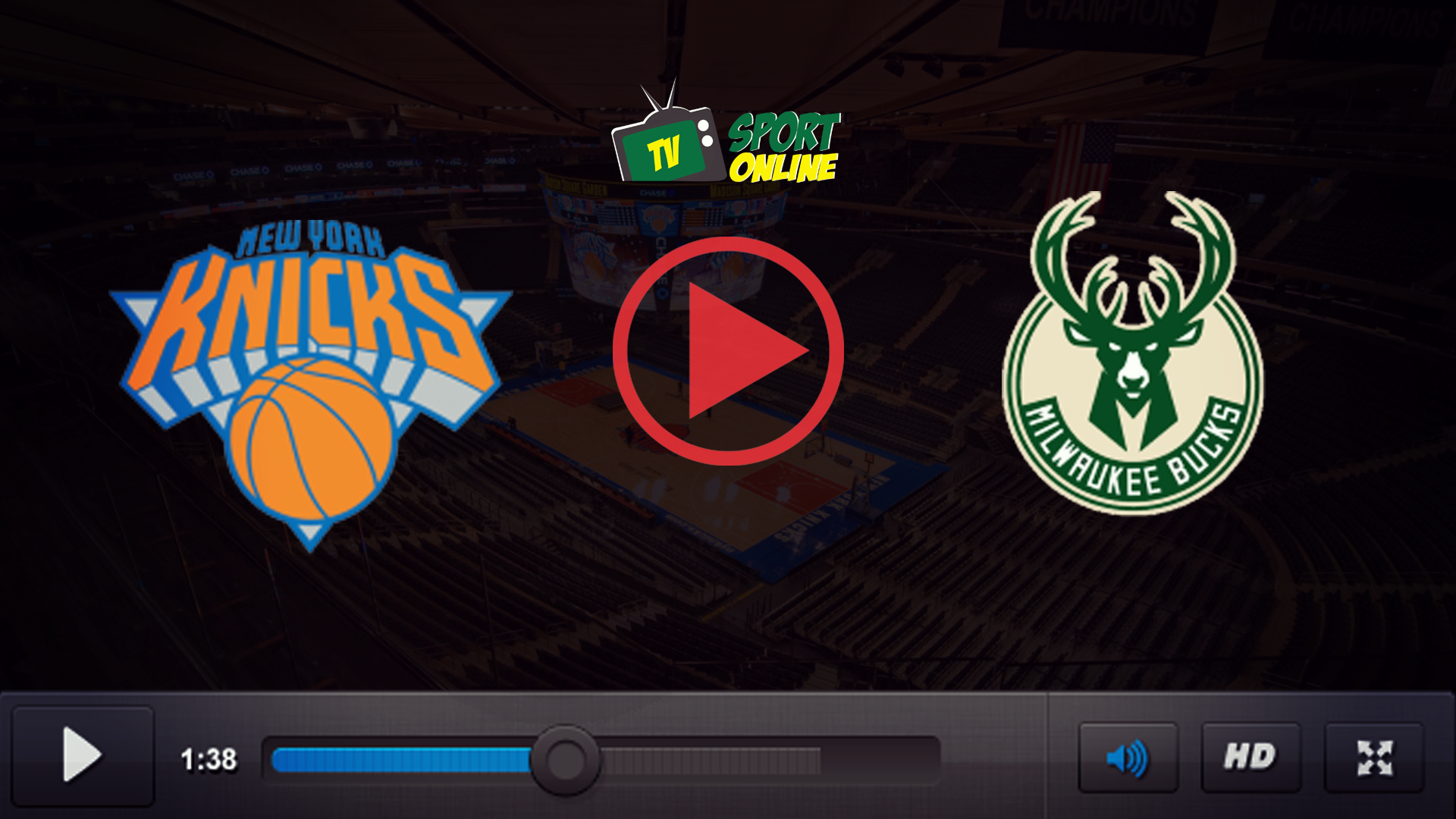 Watch Live Stream New York Knicks – Milwaukee Bucks
