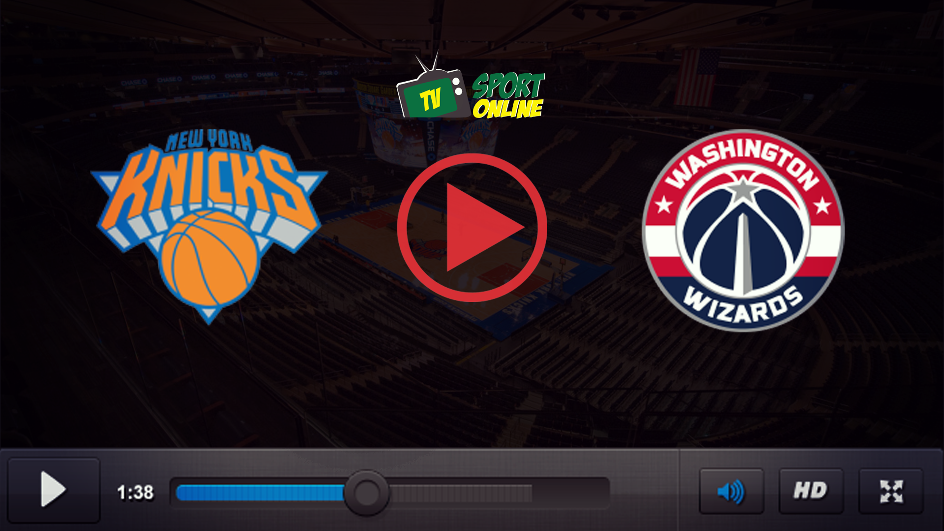 Watch Live Stream New York Knicks – Washington Wizards
