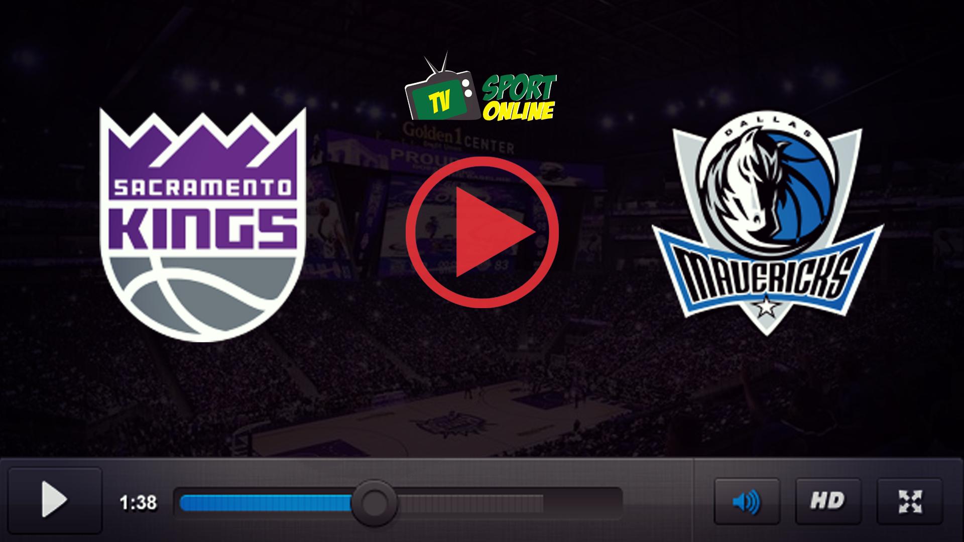 Watch Live Stream Sacramento Kings – Dallas Mavericks