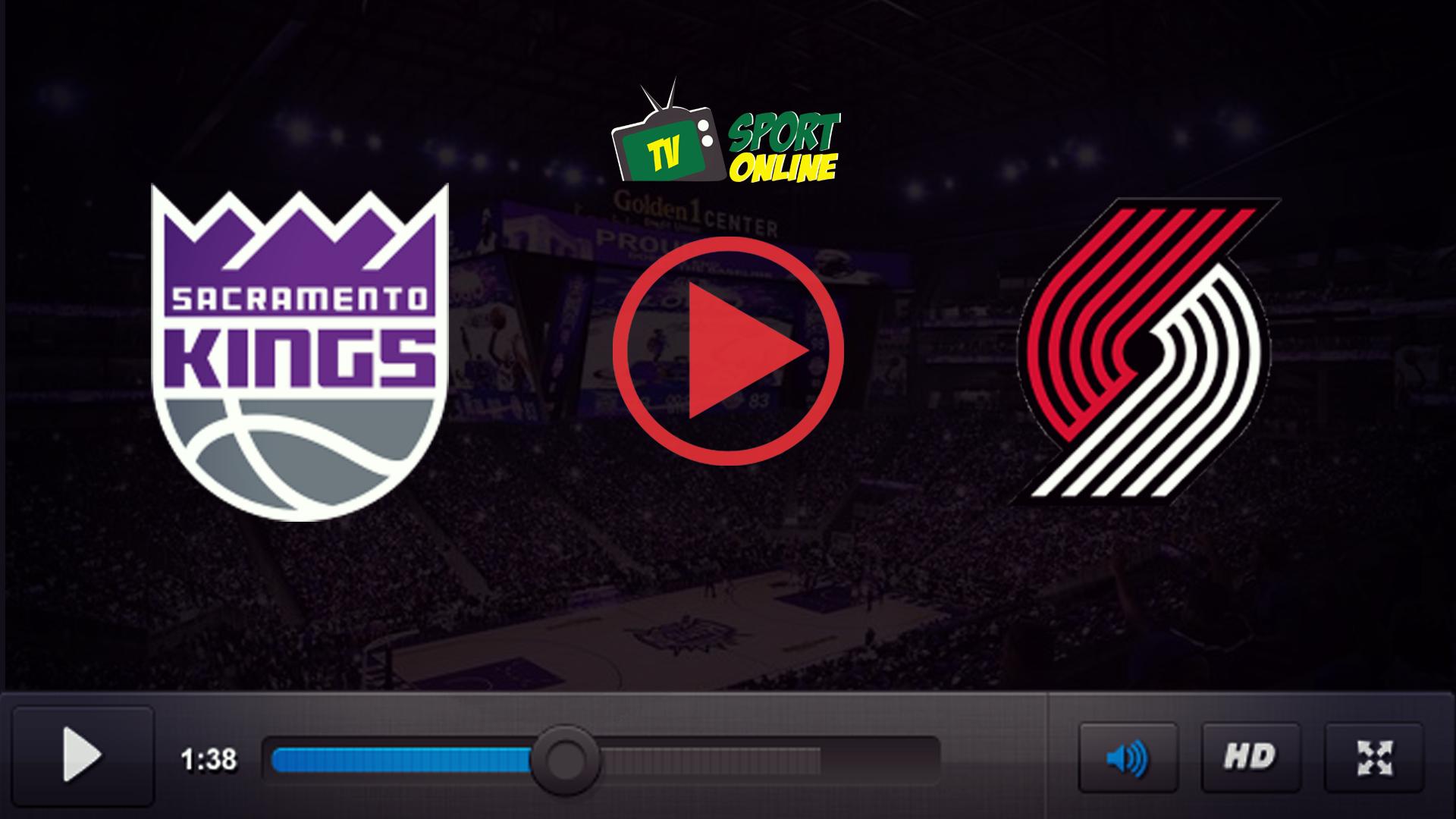 Watch Live Stream Sacramento Kings – Portland Trail Blazers